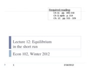 Econ+102+lecture+12%2C+2-16-12+-+Equilibrium+in+the+SR copy