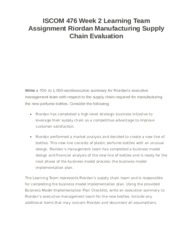 ISCOM 476 Week 2 Learning Team Assignment Riordan Manufacturing Supply Chain Evaluation