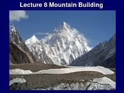 Lecture 8 - Mountain Building