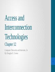 C12 Access and Interconnection Technologies
