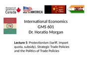 GMS 601 Protectionism and Politics Of Trade Policies