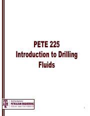 Ch 2 - PETE 225 Introduction to Drilling Fluids 1 Drilling
