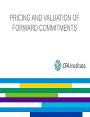 L02+Pricing+and+Valuation+of+Forward+Commitments.pptx