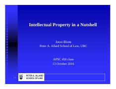 APSC 450 Lecture 11 - Powerpoint - Intellectual Property by Joost Blom.pdf