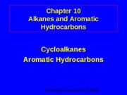 Cycloalkanes and Aromatic