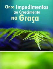 CINCO IMPEDIMENTOS AO CRESCIMENTO NA GRAÇA - KENNETH E. HAGIN.pdf