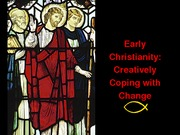 14 Early Christianity 021811