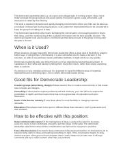 The democratic leadership style is a very open and collegial style of running a team.docx
