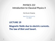 Lecture 19 - PHYS222_Fall2013