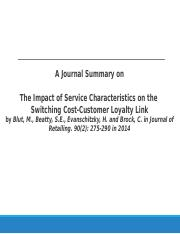 The Impact of Service Characteristics on the Switching Cost-Customer Loyalty Link