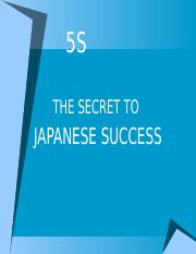5S Presentation MIT ppt - 5S THE SECRET TO JAPANESE SUCCESS