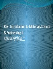 ESS, Introduction to Materials Science II - Chapter 13