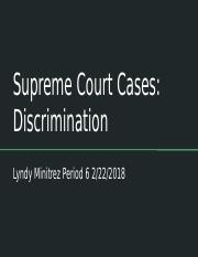 Supreme Court Cases regarding Discrimination.pptx