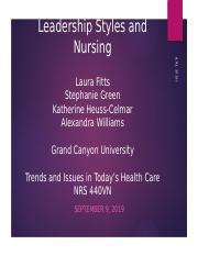 440 Leadership Styles and Nursing_CLCPicnicGroup_09092019Alex.pptx