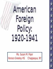 Power_Point_-_American_Foreign_Policy_-_1920_to_1941.ppt