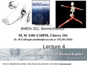 Spring2014_BMEN321_Lecture4_StaticsFBDMM_Review1_Student