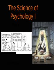 Ch 1 - The Science of Psychology - I (1).pptx
