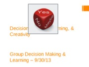 Decision Making, Learning,  Creativity