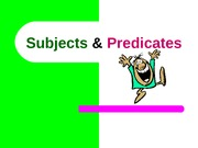 Subject-Predicate notes