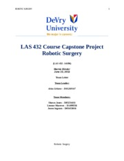 las 432 course capstone project remoterobotic surgeries essay Las 432 course capstone project [remote/robotic surgeries] (las 432 - 61870) professor melichar august 19, 2013 team e team leader: jeffrey manego - d01493135.