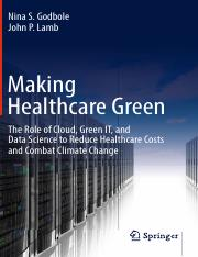 Making Healthcare Green The Role of Cloud, Green IT, and Data Science to Reduce Healthcare Costs and