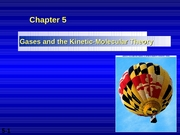 Chapter 05 - Gas Laws and Kinetic-Molecular Theory