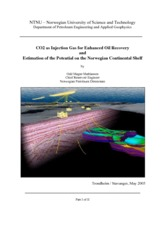 CO2 as Injection Gas for Enhanced Oil Recovery