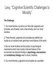 N8 - Levy, Cognitive Scientific Challenges to Morality.pdf