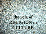 GLTC 220 (L17) The Role of Religion in Culture