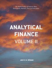 Analytical Finance_ Volume II_ The Mathematics of Interest Rate Derivatives, Markets, Risk and Valua