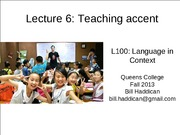 Lecture 6 Teaching Accent