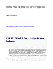 CIS 552 WEEK 8 DISCUSSION BOTNET DEFENSE.docx