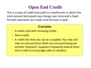 Open End Credit examples