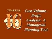 ch16 Cost-Volume-Profit Analysis_ A Managerial Planning Tool