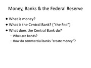 Lecture 15, Money, Banks and the Federal Reserve