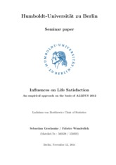 Geschonke_and_Wunderlich_2014_-_Influences_on_Life_Satisfaction._An_empirical_approach_on_the_basis_