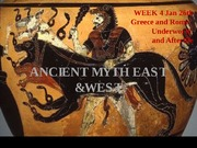 Ancient Myth 3.2 (Jan 24) Underworld and Afterlife