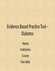129648_129468_Evidence Based Practice Tool - Diabetes.ppt