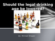 Should the legal drinking age be lowered