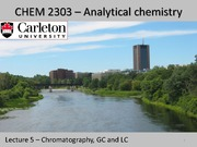 CHEM 2303 - Lecture 5 - Feb 27, 2015 - Chromatography GC LC-Post Lecture