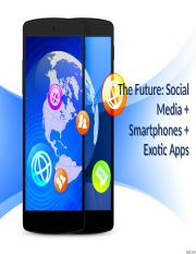 The Future Social Media Smartphones Exotic Apps