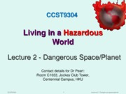 Lecture 2 Dangerous Space or Planet