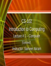 CS_102_IC_Lecture_1_Computer_Updated_ (1).ppt