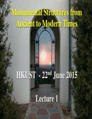 Monumental Structures from Ancient to Modern Time - Lecture 1a.pdf
