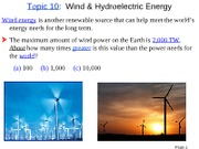 Topic 10 Wind and Hydroelectric Energy