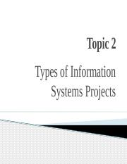 Topic2 Types of IS Projects