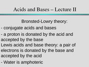 Acids and Bases – Lecture II