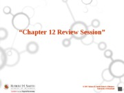 Chapter 12  Review Session
