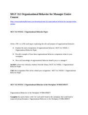 MGT 312 Organizational Behavior for Manager Entire Course