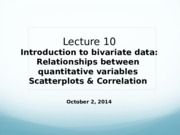Lecture10_Scatterplots&Correlation_Oct2